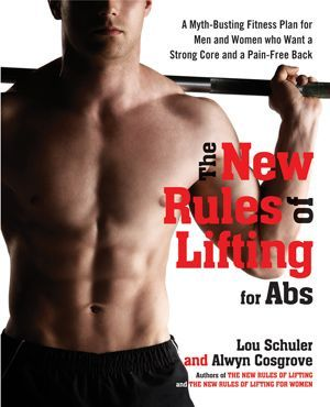 The New Rules of Lifting for Abs by Lou Schuler