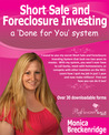 Short Sale and Foreclosure Investing: A Done For You System