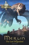 The Last Dragonlord (The Adventures of Merlin Series 2, #13)