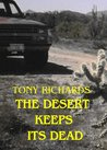 The Desert Keeps Its Dead by Tony Richards