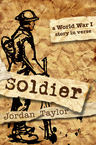 Soldier: a World War I Story in Verse