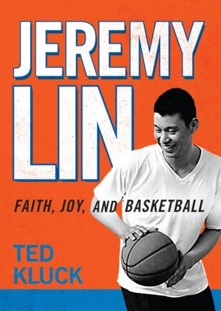 Jeremy Lin by Ted Kluck