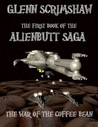 War of the Coffee Bean (Alienbutt Saga, #1)