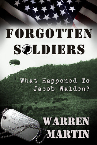 Forgotten Soldiers by Warren Martin