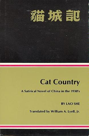Cat Country  by Lao She