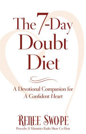 7-Day Doubt Diet, The by Renee Swope