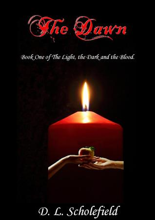 The Dawn (The Light, The Dark & The Blood #1)