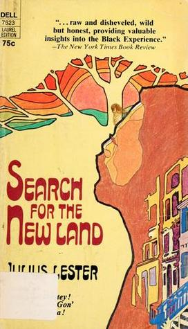 Search For The New Land by Julius Lester
