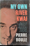 My Own River Kwai