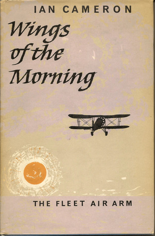 Wings of the Morning :  The Fleet Air Arm