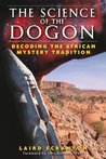 Science of the Dogon: Decoding the African Mystery Tradition
