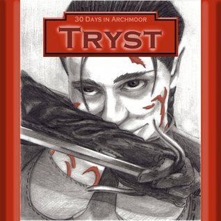 Tryst (30 Days in Archmoor)