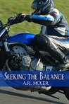 Seeking the Balance (Seeking the Balance 1-3)