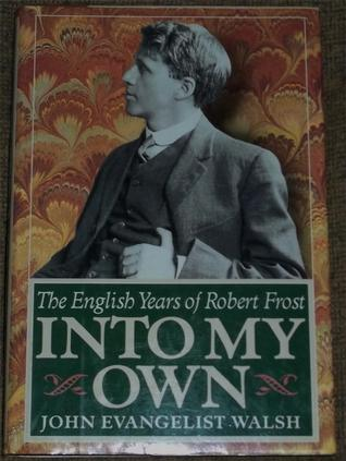 Into My Own by John Evangelist Walsh