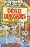 Dead Dinosaurs (Knowledge S.)
