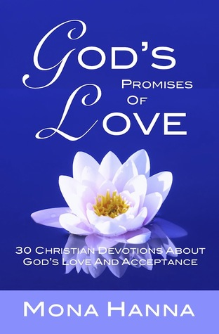 God's Promises of Love by Mona Hanna