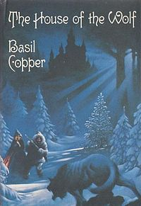 The House of the Wolf by Basil Copper