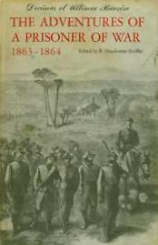 The Adventures of a Prisoner of War, 1863-1864