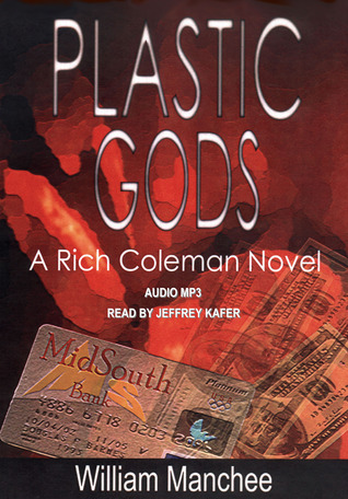 Plastic Gods by William Manchee