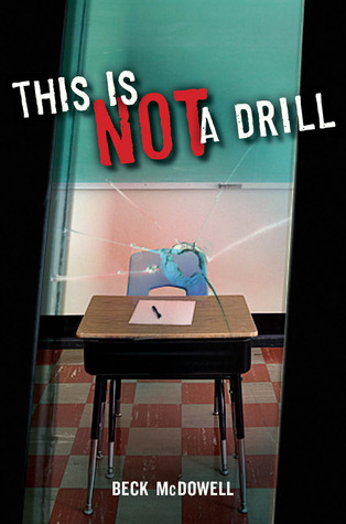 This Is Not a Drill by Beck McDowell