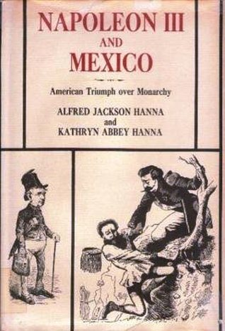 Napoleon III and Mexico: American Triumph over Monarchy