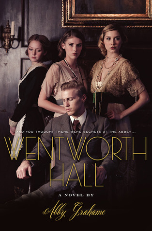 Wentworth Hall by Abby Grahame