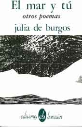 El Mar y Tu by Julia de Burgos