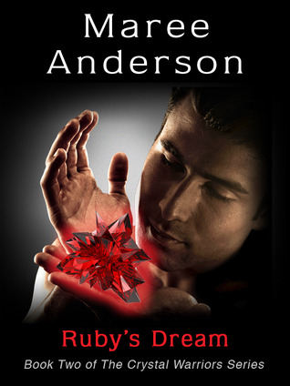 Ruby's Dream (Crystal Warriors, #2)