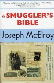 A Smuggler's Bible by Joseph McElroy