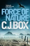 Force of Nature by C.J. Box