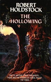 The Hollowing by Robert Holdstock