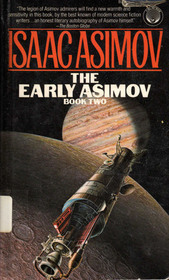 The Early Asimov by Isaac Asimov