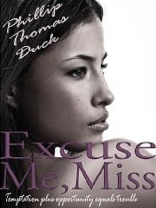 Excuse Me, Miss by Phillip Thomas Duck