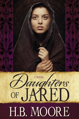 Daughters of Jared by H.B. Moore