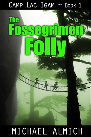 The Fossegrimen Folly by Michael Almich