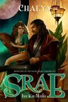 Srae Iss-Ka-Mala (The Iss-Ka-Mala Chronicles, #1)