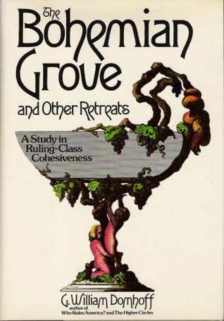 The Bohemian Grove and Other Retreats