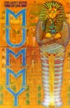 The Giant Book of the Mummy