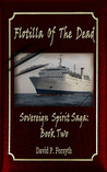 Flotilla of the Dead  (Sovereign Spirit Saga, #2)