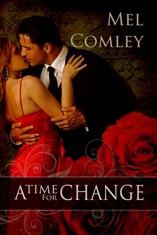 A Time for Change by M.A. Comley