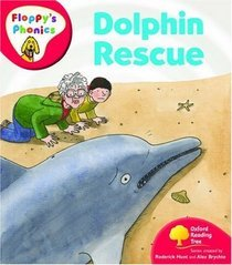 Dolphin Rescue (Oxford Reading Tree, Stage 4, Floppy's Phonics)