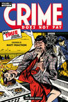 Crime Does Not Pay Archives, Vol. 1 by Charles Biro