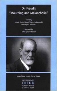 """freud mourning melancholia essay Melancholia, moreover — as the invocation above of democritus junior might   his classic 1917 essay """"mourning and melancholia"""" (note the date, during wwi)   as freud notes, whereas mourning recognises the loss of an object that was."""
