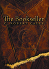 The Bookseller by C. Robert Cales
