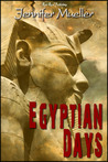 Egyptian Days