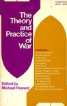 The Theory and Practice of War