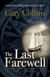 The Last Farewell: The Loss of the Collett