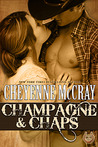Champagne & Chaps (Rough and Ready, #3)