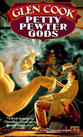 Petty Pewter Gods by Glen Cook