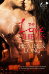 The Love Thieves (Love Thieves #1)